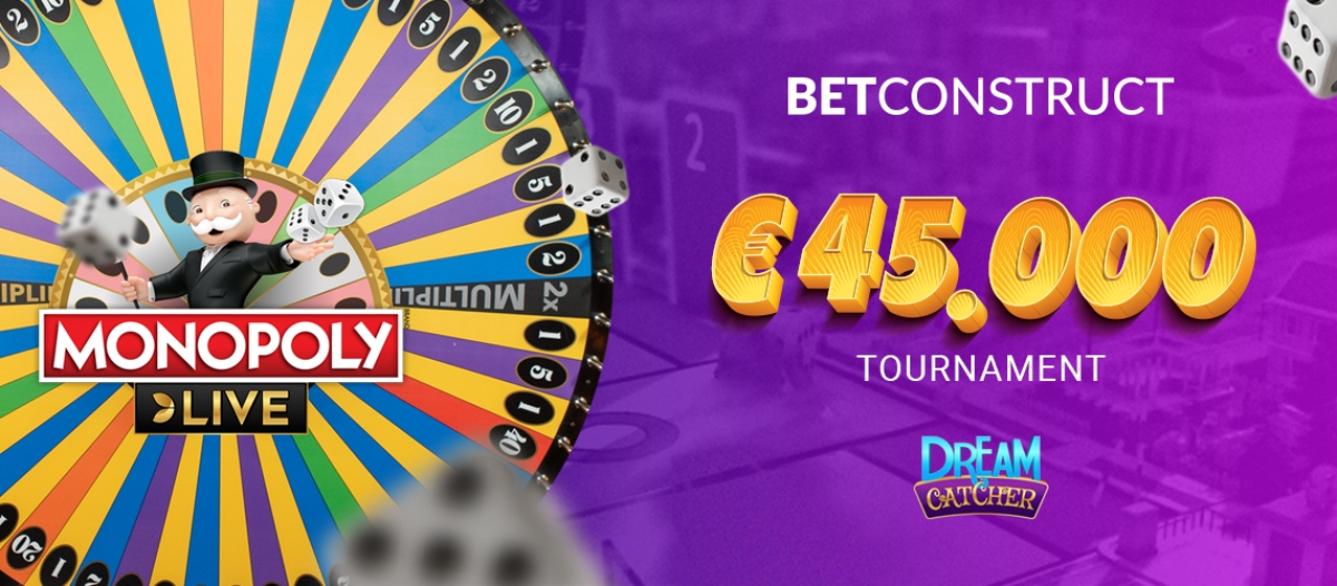 BetConstruct Announces Monopoly Live and Dream Catcher Tournament