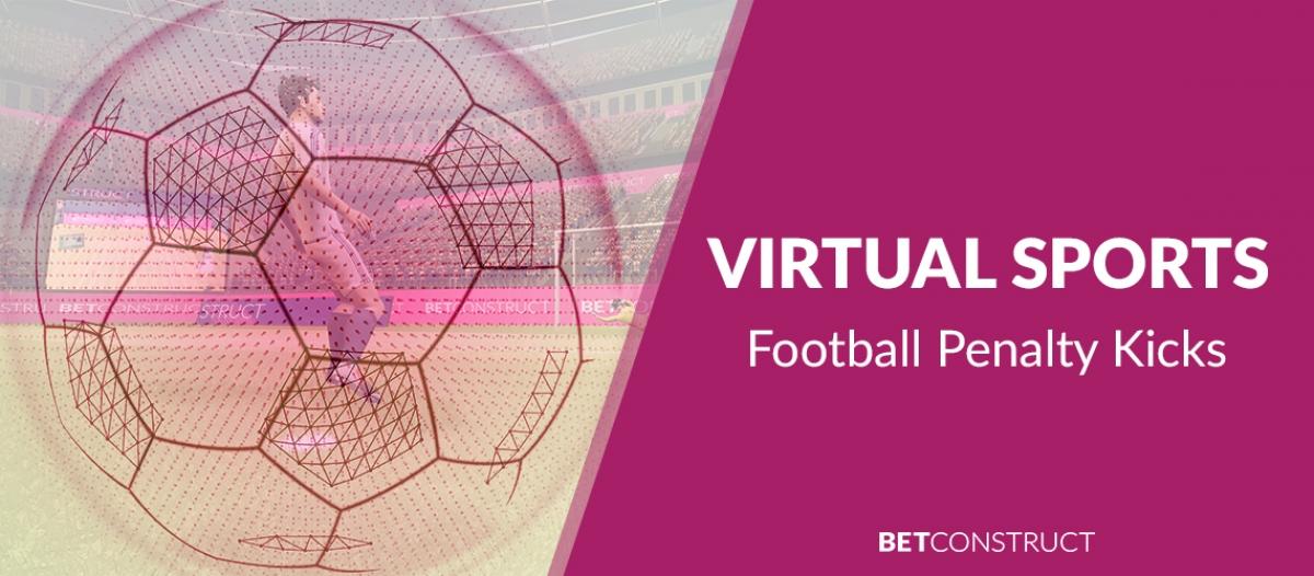 BetConstruct Added Virtual Football Penalty Kicks to Its Virtual Sports