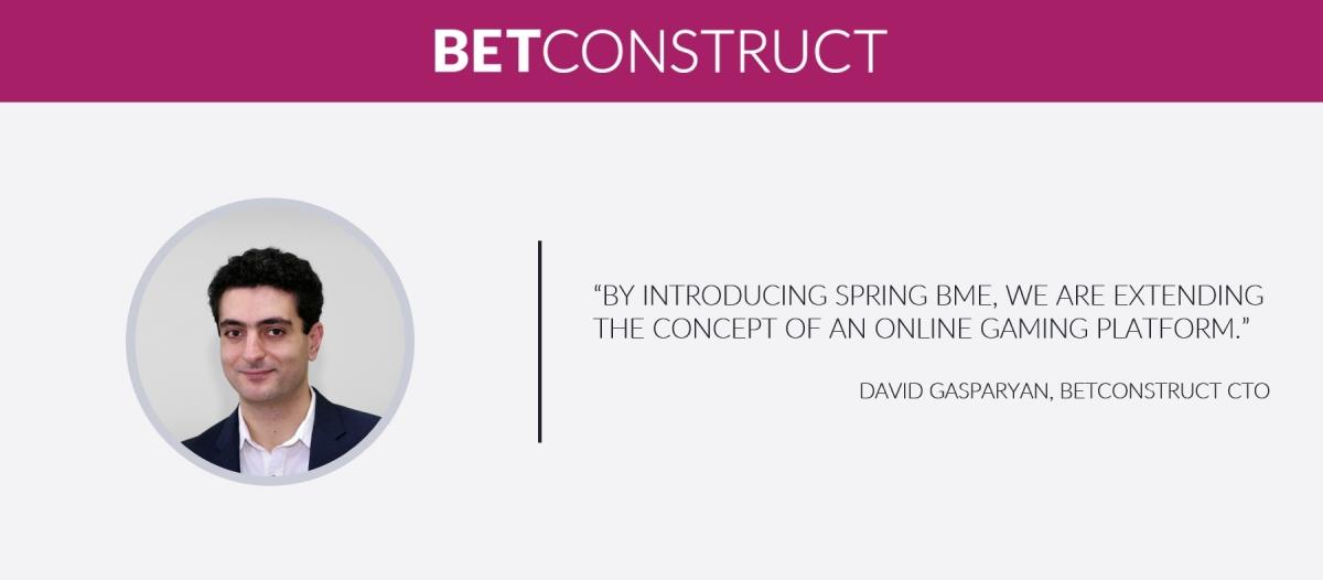 BetConstruct Revolutionises BM with Spring BME