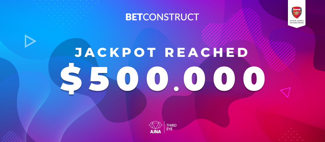BetConstruct Jackpot Reached $500,000