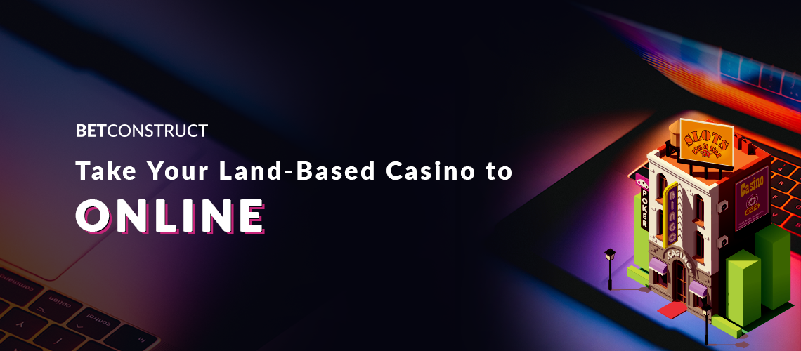 BetConstruct Takes Land-Based Casinos to Online