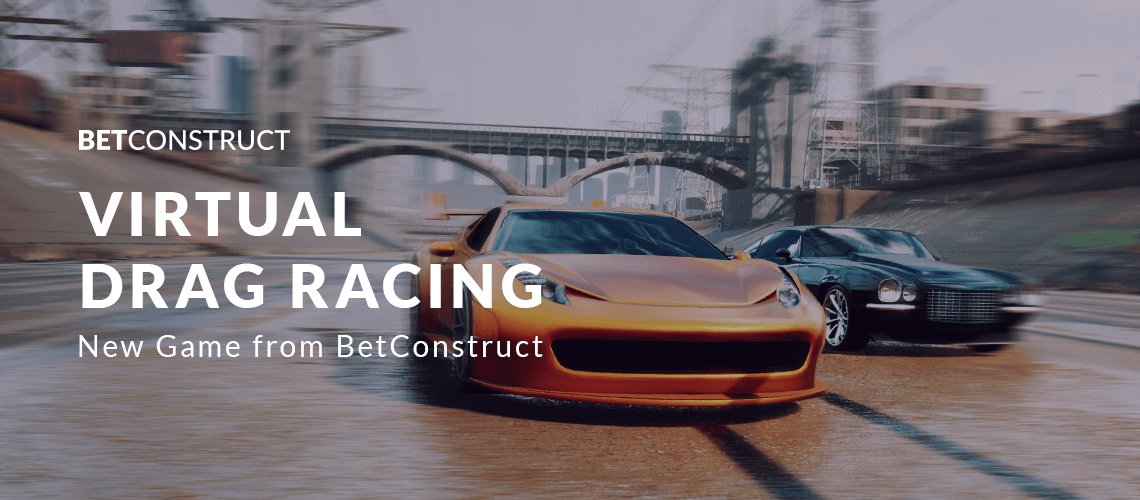 Virtual Drag Racing: BetConstruct Releases a New Game