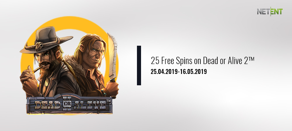 25 free spins on Dead or Alive 2™