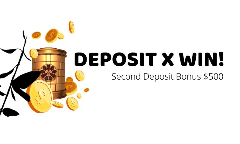 Second Deposit Bonus $500