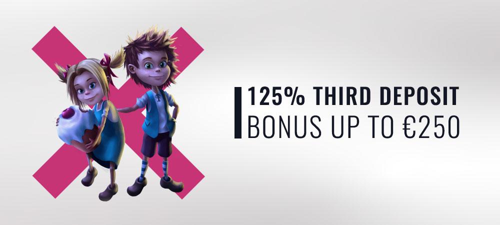 125% Third Deposit Bonus up to €250