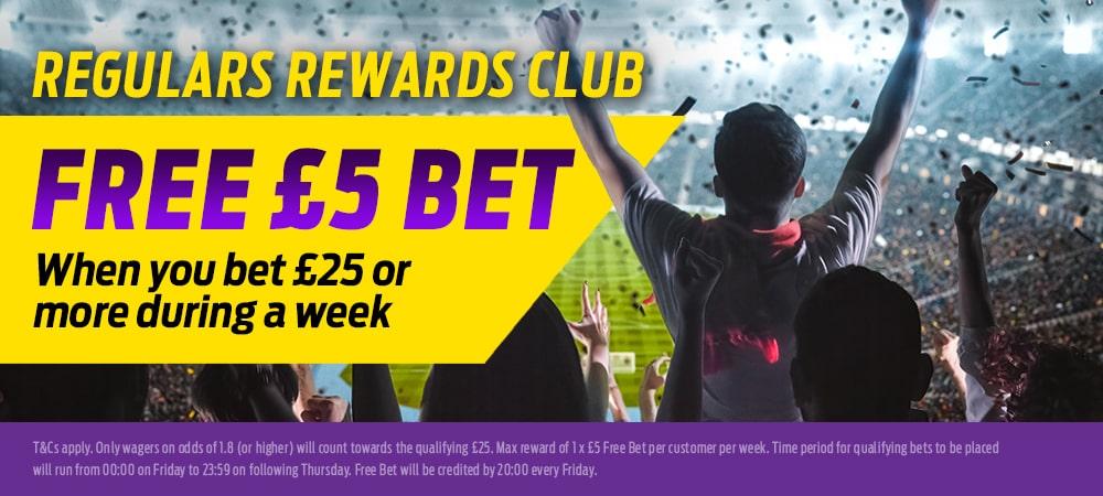 Regulars Rewards Club: Bet £25, Get A £5 Free Bet