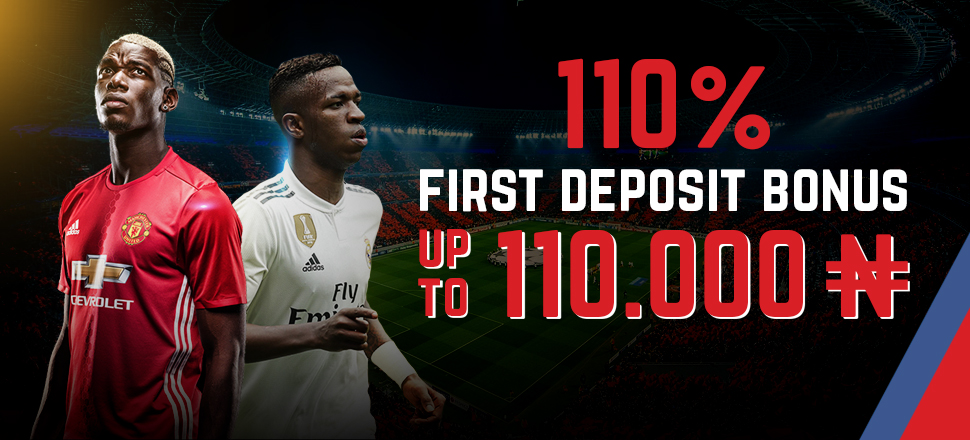 First Deposit SPORT Bonus 110% up to 110,000N