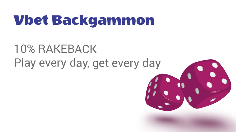 Play on Vbet Backgammon cash tables and get 10% rakeback