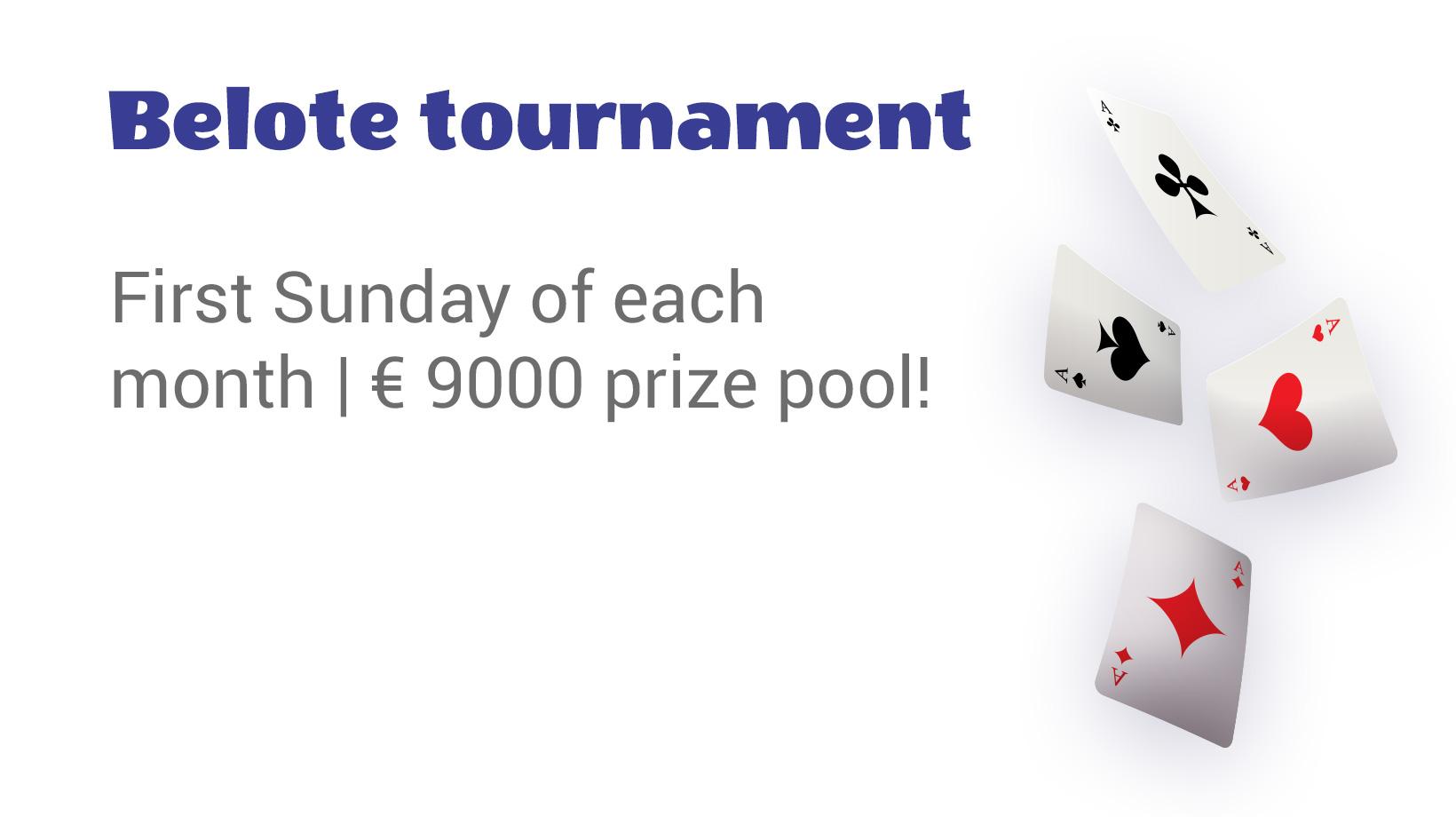 Belote tournament €9000