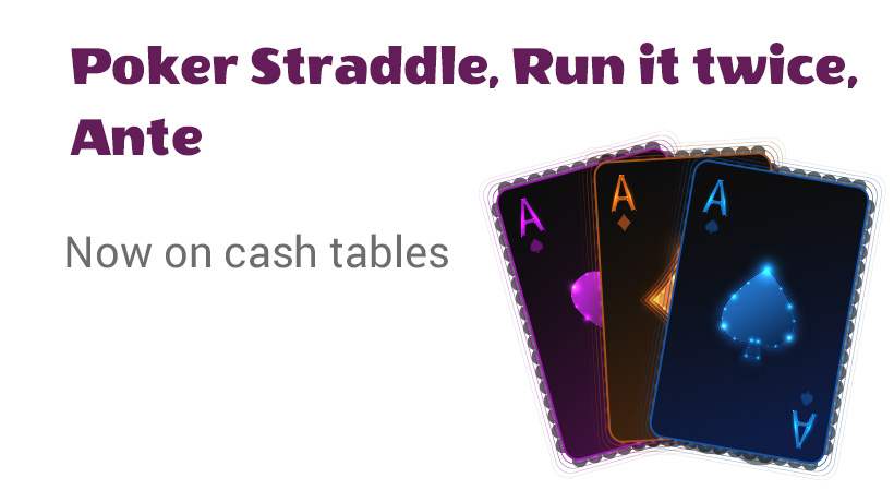 We would like to present the recent Poker updates: