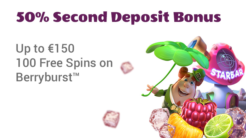 50% Second Deposit bonus up to €150