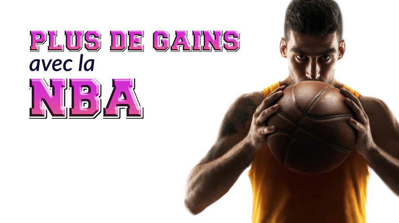 Plus de gains sur la NBA