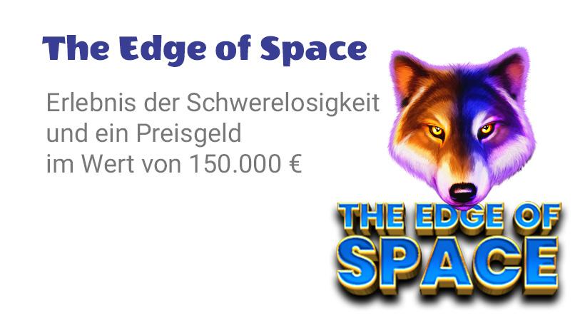 """Die Grenze zum Weltall"""" Netzwerk-Werbeaktion"""